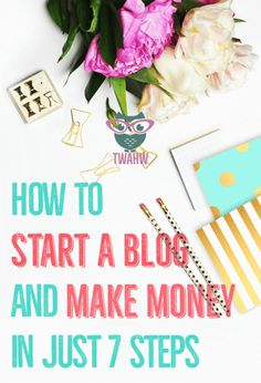 Great tips for starting a successful blog and making money
