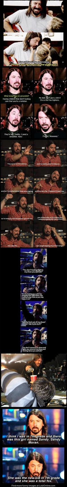 This is why Dave Grohl  - comedy value +1 million!