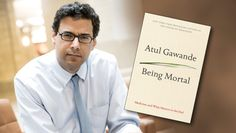 "Read along with us! ""Being Mortal: Medicine and What Matters in the End"" by Dr. Atul Gawande is our summer read. Old People Falling, Emerson College, Why Book, Healthy Aging, Writing A Book, Audio Books, Spirituality, Knowledge"