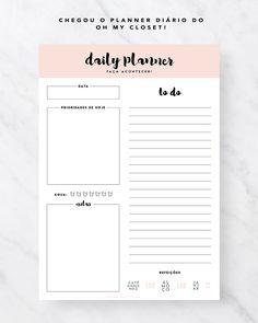 Daily Planner - Freebie da Semana - Oh My Closet! Planner 2018, Study Planner, School Planner, Planner Tips, Planner Pages, Printable Planner, Printables, Agenda Planner, Planning And Organizing