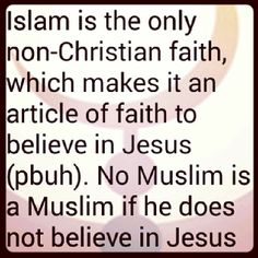 Islam is the only non-Christian faith that believes in Jesus (peace be upon him). Jesus (pbuh) is a revered prophet in Islam. Islam Muslim, Islam Quran, Hindi Quotes, Best Quotes, Faith Quotes, Life Quotes, Prophets In Islam, Islamic Qoutes, Holy Quran