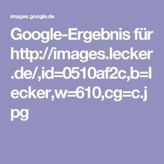 Google-Ergebnis für http://images.lecker.de/,id=0510af2c,b=lecker,w=610,cg=c.jpg