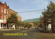 Tunkhannock, PA- I really want to go to this quaint little town and just spend a few quiet days :)