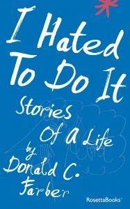 "Read ""I Hated to Do It Stories of a Life"" by Donald C. Farber available from Rakuten Kobo. For over 40 years, Donald C. Farber was Kurt Vonnegut's attorney, literary agent, and close friend. In this deeply felt . Books To Read, My Books, Kurt Vonnegut, Book Girl, Book Authors, Book Recommendations, Memoirs, Audiobooks"