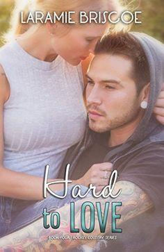 Hard To Love (Rockin' Country Book 4) by Laramie Briscoe https://www.amazon.com/dp/B018LHEV9E/ref=cm_sw_r_pi_dp_x_wP3UybET0SJFA