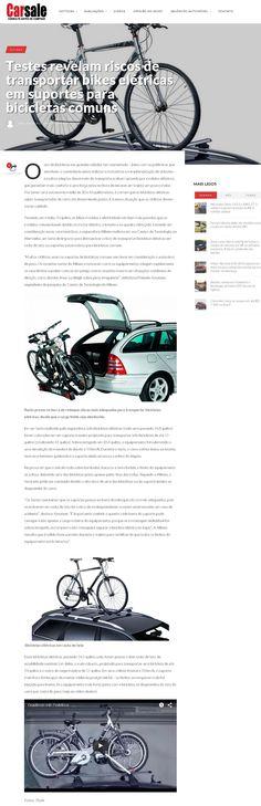 ba95ac1580fd9 Título  Testes revelam riscos de transportar bikes elétricas em suportes  para bicicletas comuns Veículo  Carsale Data  11 09 2015 Cliente  Allianz,