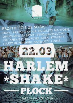 "Harlem Shake poster made for ""Dom Muzyki"""