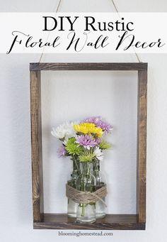 DIY Rustic Floral Wa