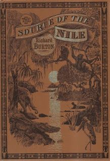 The Source of the Nile by Capt Sir Ricjard Francis Burton