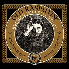 Old Rasputin Russian Imperial Stout:  Produced in the tradition of 18th Century English brewers who supplied the court of Russia's Catherine the Great, Old Rasputin seems to develop a cult following wherever it goes. It's a rich, intense brew with big complex flavors and a warming finish.