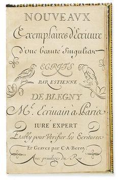BLEGNY, ÉTIENNE DE. Nouveaux Exemplaires d'Ecriture d'une Beauté Singuliar [sic]. 40 plates engraved by Claude-Auguste Berey after Blegny.  Modern paste-paper boards | 18th century