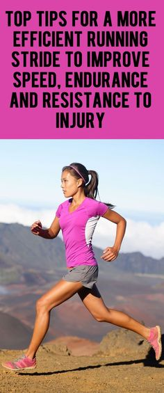 Tips for a more efficient running stride to improve speed, endurance and…