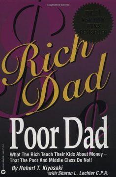 Rich Dad, Poor Dad: What the Rich Teach Their Kids - by Robert T. Kiyosaki, Sharon L. Lechter | Paperback #rich #kids #their #what #poor #teach
