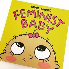 ow to talk about feminism with children? Loryn Brantz has found such a fun and effective formula: this album for the whole family.  CAT ⏩ Com parlar de feminisme amb els més petits? Loryn Brantz ha trobat una fòrmula tan divertida com eficaç: aquest àlbum per a tota la família.