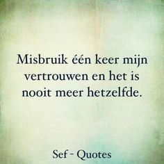 Afbeeldingsresultaat voor sef quotes vriendschap Wisdom Quotes, Words Quotes, Love Quotes, Inspirational Quotes, Sayings, Confirmation Quotes, Sef Quotes, Dutch Quotes, Lessons Learned In Life