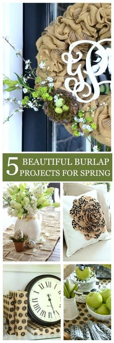 5 BEATUTIFUL BURLAP PROJECTS FOR SPRING U pdate your spring look with trendy burlap-stonegableblog.com