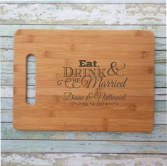 Eat Drink and Be Married Personalized Bamboo Cutting Board Engraved & Eco-Friendly
