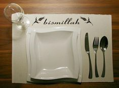 Iftaar table settings -Bismillah - what we say before we eat, on a placemat is such a great idea!