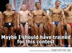 I should have trained…