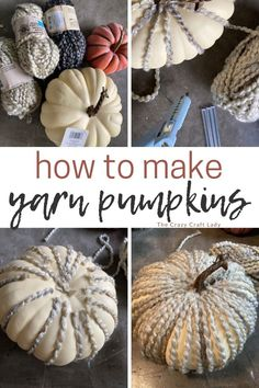 step-by-step tutorial: how to make yarn pumpkins Dollar Store Crafts, Craft Stores, Chunky Knit Yarn, Modern Fall Decor, Fake Pumpkins, Easy Fall Crafts, Thanksgiving Diy, Types Of Craft, Pumpkin Crafts