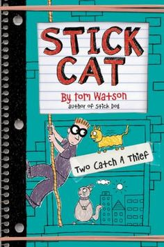 Cover image for Stick Cat : two catch a thief