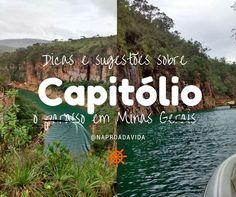 Post sobre dicas e sugestões do que fazer em Capitólio, o paraíso de Minas Gerais e uma das belezas do Brasil. Viagem feita em 2016.