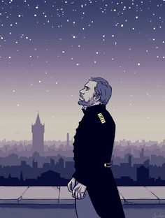 """""""You know your place in the sky You hold your course and your aim And each in your season returns and returns And is always the same."""" — A hardened prison-guard-turned-police-inspector who sings about the permanence of stars (◕‿◕✿)"""