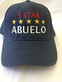 """(H-ALO) """"5-Star ABUELO"""" (Spanish for Grandpa) Hat - 100% Cotton, Navy Blue Adjustable Embroidered in the USA, By G4F&F - Hats for Men and Women, the Perfect Gift for the Greatest Grandpa in Your Life G4FF http://www.amazon.com/dp/B00NIGN0NW/ref=cm_sw_r_pi_dp_coMHub0ART4WX"""