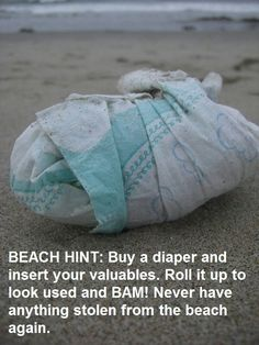To keep items from being stolen at the beach