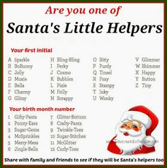 Daveswordsofwisdom.com: Santa's Little Helpers ~ What is YOUR name...    I'm 'Glimmer Twinkle-toes'...add your Santa's Helper Name in the comments....