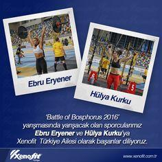 'Battle of Bosphorus 2016' yarışmasında yarışacak olan sporcularımız Ebru Eryener ve Hülya Kurku'ya Xenofit Türkiye Ailesi olarak başarılar diliyoruz. #xenofittürkiye #battleofbosphorus #ebrieryener #hülyakurku #crossfit #spor #fit