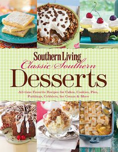 Southern Living Classic Southern Desserts cookbook.
