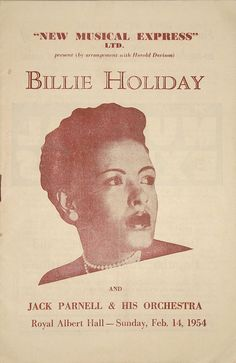 Billie Holiday appeared on the Royal Albert Hall on Sunday, London, UK February Personnel: Billie Holiday vc; Kenny Kapper b; Carl Drinkard P; In addition, Jack Parnell & His Orchestra vs. Billie Holiday, Concert Posters, Jazz Concert, Music Posters, Lady Sings The Blues, Royal Albert Hall, Jazz Musicians, Sing To Me, Jazz Age