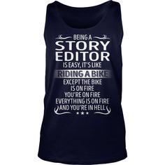 Being a Story Editor like Riding a Bike Job Title TShirt #gift #ideas #Popular #Everything #Videos #Shop #Animals #pets #Architecture #Art #Cars #motorcycles #Celebrities #DIY #crafts #Design #Education #Entertainment #Food #drink #Gardening #Geek #Hair #beauty #Health #fitness #History #Holidays #events #Home decor #Humor #Illustrations #posters #Kids #parenting #Men #Outdoors #Photography #Products #Quotes #Science #nature #Sports #Tattoos #Technology #Travel #Weddings #Women