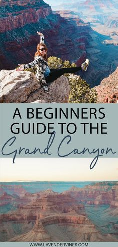 A Beginner's Guide to the Grand Canyon