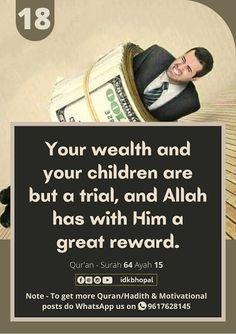 Islamic Quotes In English, English Quotes, Quran Surah, Hadith, Trials, Wealth, Allah, Motivation, Children