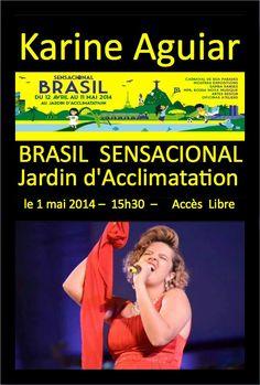 01/05 ♥ Karine Aguiar ♥ Concert ARRAIAL DO MUNDO à Paris ♥ FR ♥  http://paulabarrozo.blogspot.com.br/2014/04/karine-aguiar-concert-arraial-do-mundo.html