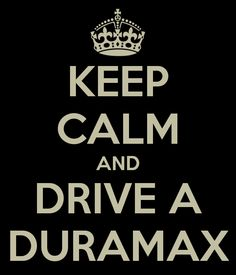 Duramax ♡♡♡  Would be a cool poster for the Truck Barn