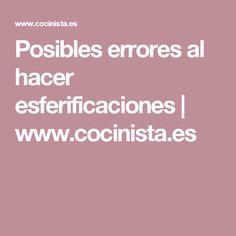 Posibles errores al hacer esferificaciones | www.cocinista.es
