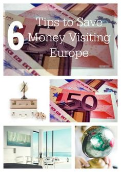 6 Tips To Save Money While Traveling In Europe Pinterest