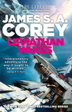 The Expanse, 1.  Leviathan Wakes introduces Captain James Holden, his crew, and Detective Miller as they unravel a horrifying solar system wide conspiracy that begins with a single missing girl.