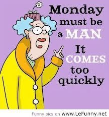 monday quotes - Google Search