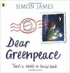 Buy Dear Greenpeace by Simon James at Mighty Ape NZ. Celebrating 25 years of this enchanting ecological fantasy from a multi-award-winning picture book creator. Worried that the whale living in her pond. Primary Teaching, Teaching Resources, Primary Classroom, Teaching Writing, Teaching Ideas, Best Children Books, Childrens Books, Learner Profile, Book Creator