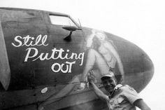 """13th Air Force C-47 """"Still Putting Out"""""""