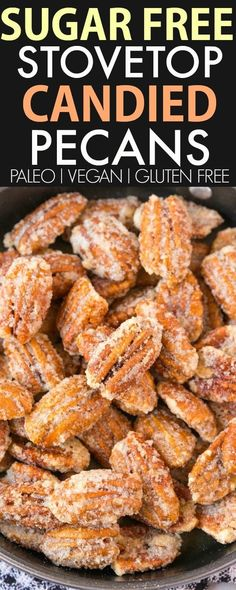 Easy Stovetop Sugar Free Candied Pecans (V GF Paleo)- Just 3 Easy healthy cozy comforting ingredients and ZERO sugar- No table sugar no sticky sweeteners and less than 10 minutes and perfect for holidays Christmas gifts and DIY- Oven option too! Pecan Recipes, Healthy Recipes, Low Carb Recipes, Healthy Snacks, Diabetic Recipes, Diabetic Foods, Keto Snacks, Healthy Dessert Options, Snack Recipes