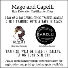 Mago hair extensions certification training event hair we have officially scheduled our next mago and capelli hair extension training for all stylists pmusecretfo Gallery