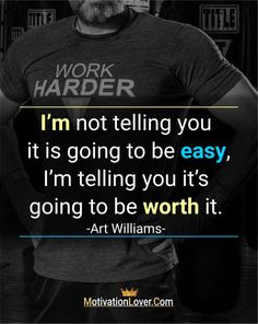 I'm not telling you it is going to be easy, I'm telling you it's going to be worth it. – Art Williams Inspirational quotes about change in your life  #inspirationalquotes #lifechangingquotes #quotes #motivationlover #motivationalquotes Inspirational Quotes About Change, Inspirational Quotes Pictures, Change Quotes, Inspiring Quotes About Life, Success Quotes, Life Quotes, Life Changing Quotes, To Move Forward, Motivationalquotes