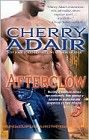 Afterglow (Lodestone Book 2) by Cherry Adair