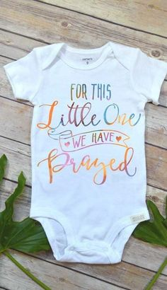 Rainbow Baby Onesie For this Little One We Have Prayed Pregnancy Reveal Baby Shower Gift Baby Girl Gift Baby Announcement Baby Reveal Baby Design, Rainbow Baby Onesie, Rainbow Baby Quotes, Rainbow Baby Announcement, Baby Onesie Announcement, Baby Boutique Clothing, Boy Clothing, Clothes, Baby Girl Gifts
