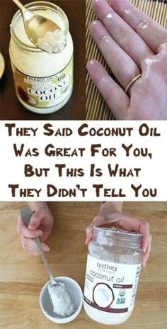 They Said Coconut Oil Was Great For You, But This Is What They Didn't Tell You #health #diy #coconut #beauty